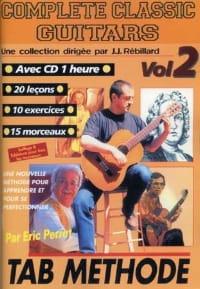 Perrot Eric / Rébillard Jean-Jacques - Complete classic guitars volume 2 - Sheet Music - di-arezzo.co.uk