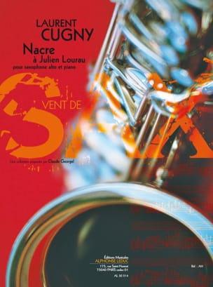 Laurent Cugny - Nacre A Julien Lourau - Partition - di-arezzo.fr
