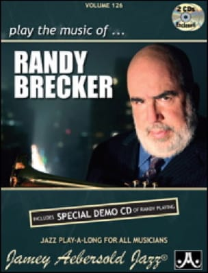 METHODE AEBERSOLD - Volume 126 - Randy Brecker - Partition - di-arezzo.fr