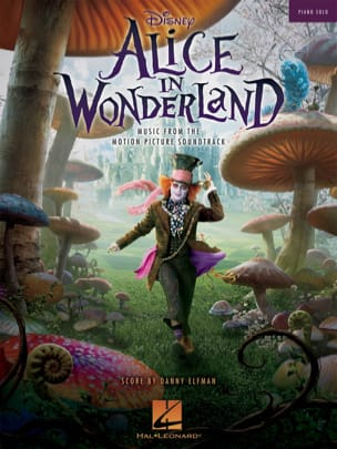 Danny Elfman - Alice in Wonderland - Movie Music - Sheet Music - di-arezzo.co.uk