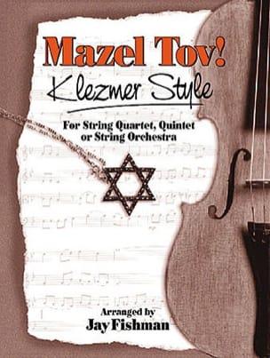 Jay Fishman - Mazel tov! Klezmer style - Partition - di-arezzo.fr