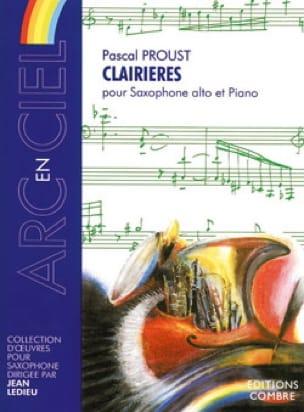Clairières Pascal Proust Partition Saxophone - laflutedepan