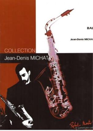 Bali Jean-Denis Michat Partition Saxophone - laflutedepan
