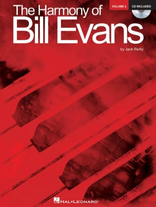 Jack Reilly - The Harmony Of Bill Evans Volume 2 - Sheet Music - di-arezzo.com