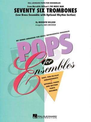 Meredith Willson - Seventy Six Trombones - Pops for Ensembles - Partition - di-arezzo.fr
