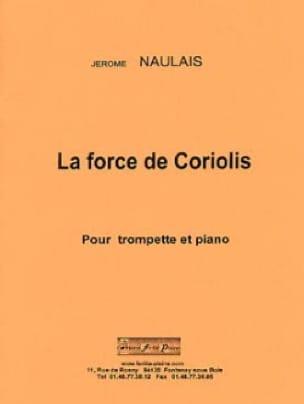 Jérôme Naulais - Coriolis Force - Sheet Music - di-arezzo.com