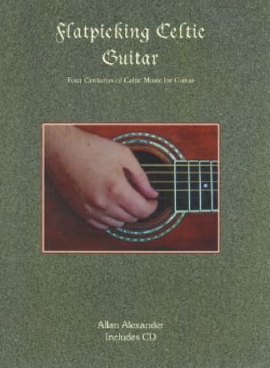 Allan Alexander - Flatpicking Celtic Guitar - Sheet Music - di-arezzo.co.uk