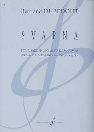 Svapna - Bertrand Dubedout - Partition - Saxophone - laflutedepan.com