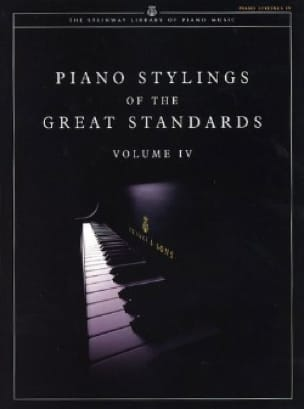 Piano Stylings Of The Great Standards Volume 4 - laflutedepan.com