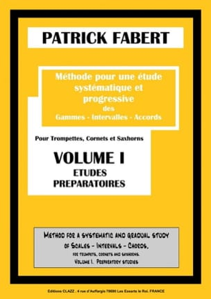 Patrick Fabert - Méthode - Volume 1 - Partition - di-arezzo.fr