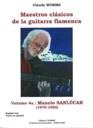Claude Worms - Volume 4a: Manola Sanlucar 1970-1980 - Sheet Music - di-arezzo.co.uk