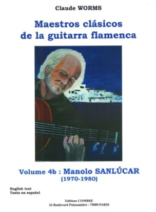 Claude Worms - Volume 4b: Manolo Sanlucar! - Sheet Music - di-arezzo.co.uk