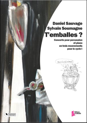 Sauvage Daniel / Soumagne Sylvain - T 'Emballes? - Sheet Music - di-arezzo.co.uk