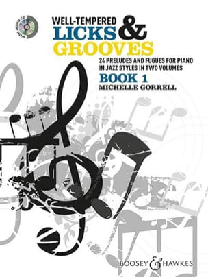 Michelle Gorrell - Well-Tempered Licks & Grooves Book 1 - Partition - di-arezzo.fr