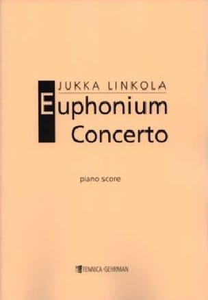Jukka Linkola - Euphonium Concerto - Partition - di-arezzo.fr