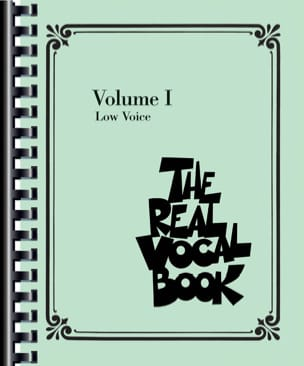 The Real Vocal Book Volume 1 - Low Voice - Partition - di-arezzo.fr