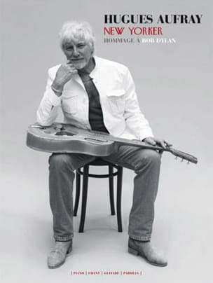 New Yorker Hugues Aufray Partition Chanson française - laflutedepan