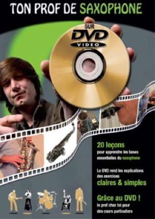 Doletina Jean-Claude / Roux Denis - Ton Prof de Saxophone Sur DVD - Partition - di-arezzo.fr