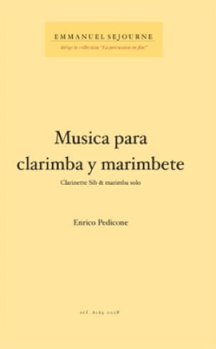 Enrico Pedicone - Musica Para Clarimba Y Marimbete - Partition - di-arezzo.fr
