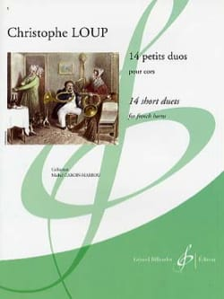 Christophe Loup - 14 Little Duets - Partition - di-arezzo.com