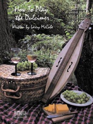 Larry McCabe - How To Play Dulcimer - Sheet Music - di-arezzo.co.uk