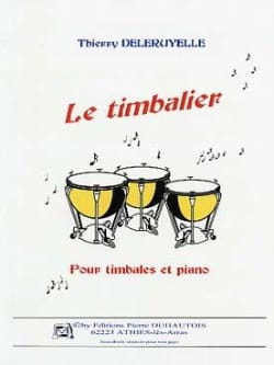 Le Timbalier Thierry Deleruyelle Partition Timbales - laflutedepan