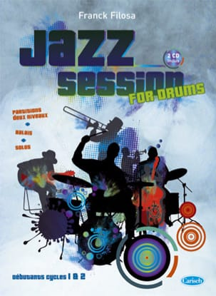 Franck Filosa - Jazz Session For Drums avec 2 CDs - Partition - di-arezzo.fr