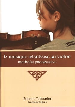 Etienne Tabourier - Irish Violin Music - Progressive Method - Sheet Music - di-arezzo.com