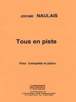 Tous en Piste Jérôme Naulais Partition Trompette - laflutedepan
