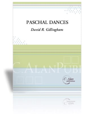 Paschal Dances - David R. Gillingham - Partition - laflutedepan.com