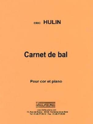 Carnet de Bal Eric Hulin Partition Cor - laflutedepan