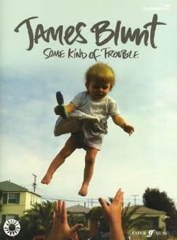 James Blunt - Some Kind of Trouble - Sheet Music - di-arezzo.co.uk