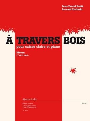Rabié Jean-Pascal / Zielinski Bernard - A Travers Bois - Partition - di-arezzo.fr