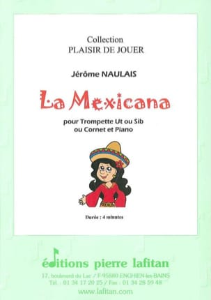 La Mexicana Jérôme Naulais Partition Trompette - laflutedepan