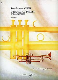 Jean-Baptiste Arban - Daily exercises - Sheet Music - di-arezzo.co.uk