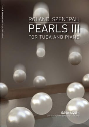 Pearls III - Roland Szentpali - Partition - Tuba - laflutedepan.com
