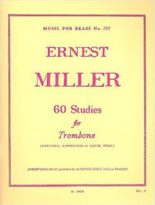 Ernest Miller - 60 Studies for Trombone - Partition - di-arezzo.fr