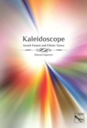 Shmuel Sajevich - Kaleidoscope - Sheet Music - di-arezzo.co.uk
