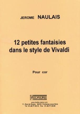 Jérôme Naulais - 12 Little fantasies in the style of Vivaldi - Sheet Music - di-arezzo.com