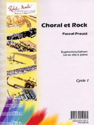 Choral et rock Pascal Proust Partition Tuba - laflutedepan