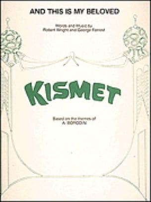 And This Is My Beloved - from Kismet - laflutedepan.com