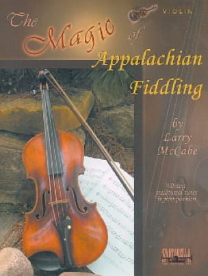 The Magic of Appalachian Fiddling Larry McCabe Partition laflutedepan