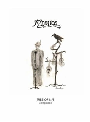 Yodelice - Tree of Life - Sheet Music - di-arezzo.co.uk