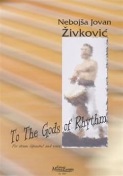 Nebojsa jovan Zivkovic - To the Gods of Rhythm - Sheet Music - di-arezzo.co.uk