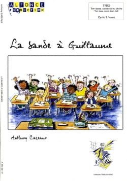 Anthony Cazeaux - La Bande à Guillaume - Partition - di-arezzo.fr