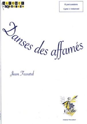 Danses des Affamés - Jean Fessard - Partition - laflutedepan.com