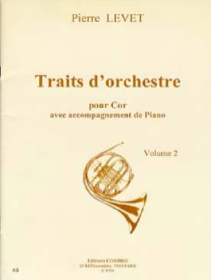 Pierre Levet - Orchestral Traits For The Cor Volume 2 - Sheet Music - di-arezzo.com