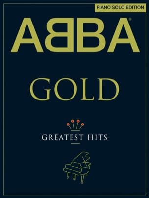 ABBA - Abba Gold - Greatest Hits - Piano Solo Edition - Sheet Music - di-arezzo.com