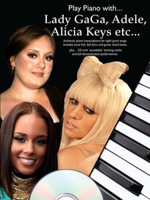 - Play Piano With... Lady Gaga, Adele, Alicia keys etc... - Partition - di-arezzo.fr