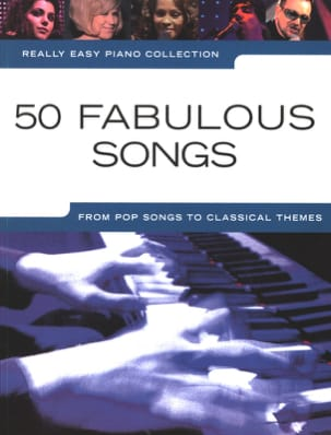- Really easy piano - 50 Fabulous songs - Partition - di-arezzo.fr